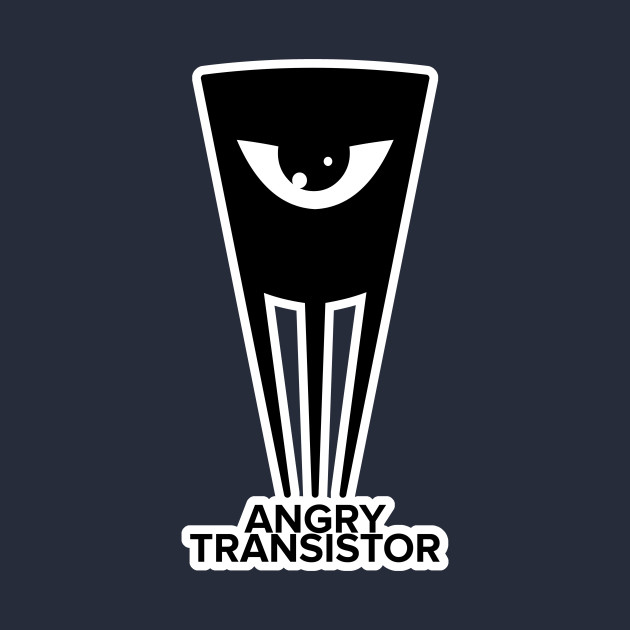 Angry Transistor
