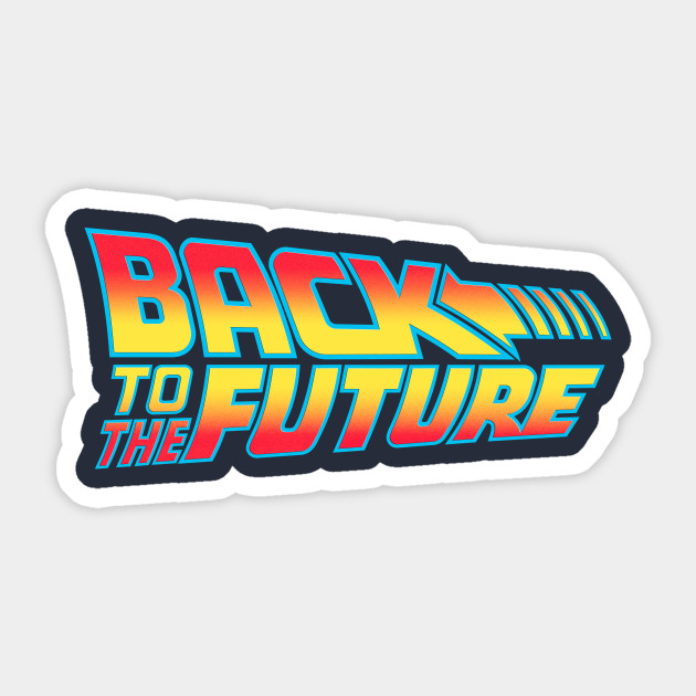 back to the future back to the future sticker teepublic. Black Bedroom Furniture Sets. Home Design Ideas