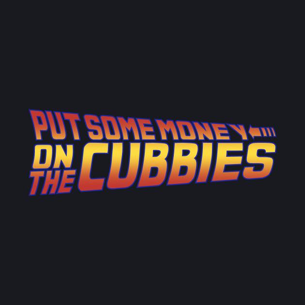 money on the cubbies