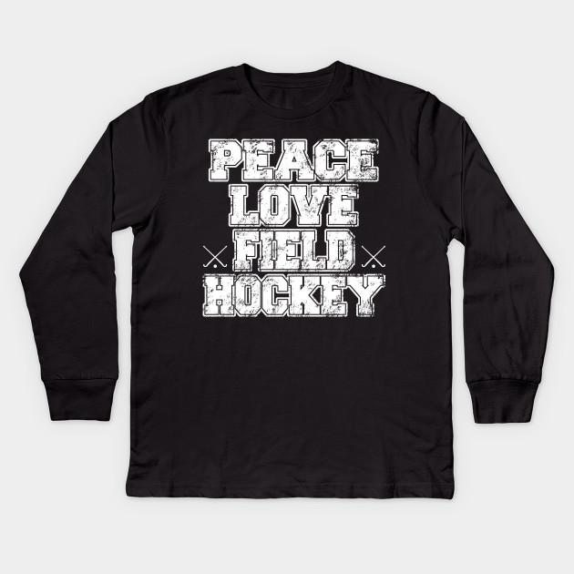 15d849f6 peace love field hockey