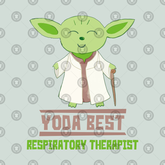 Yoda Best Respiratory Therapist