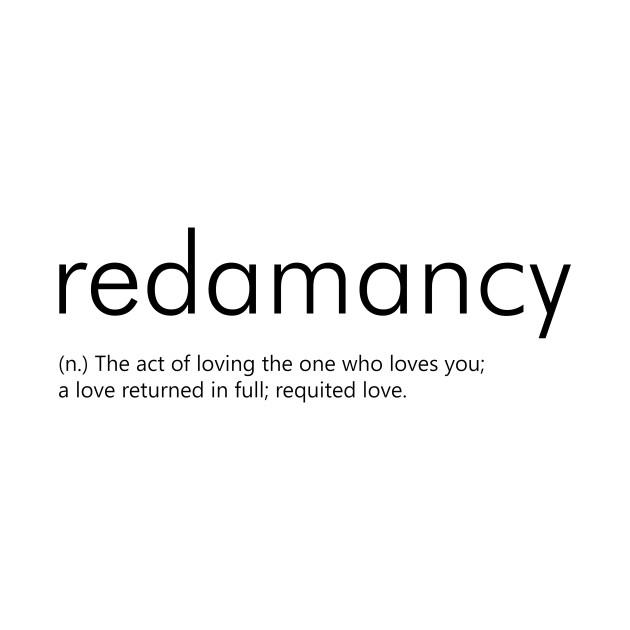 Redamancy Definition Redamancy T Shirt Teepublic
