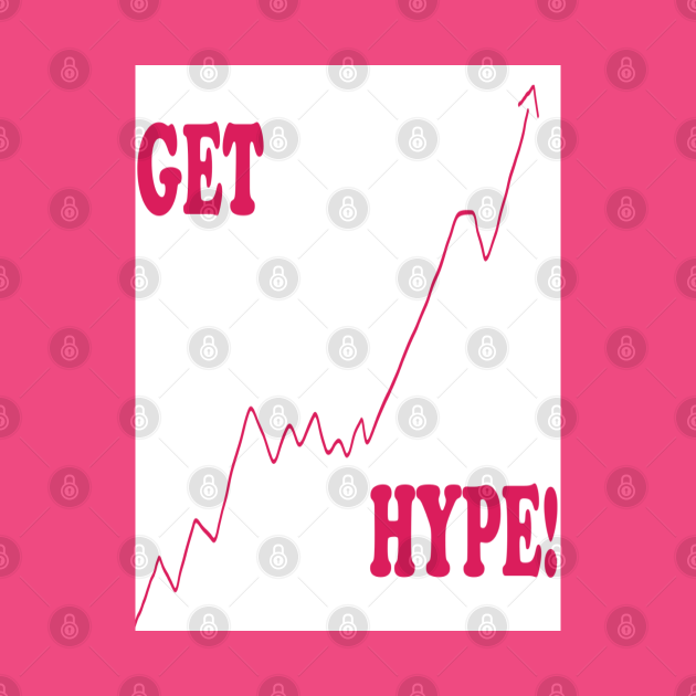 Get Hype!