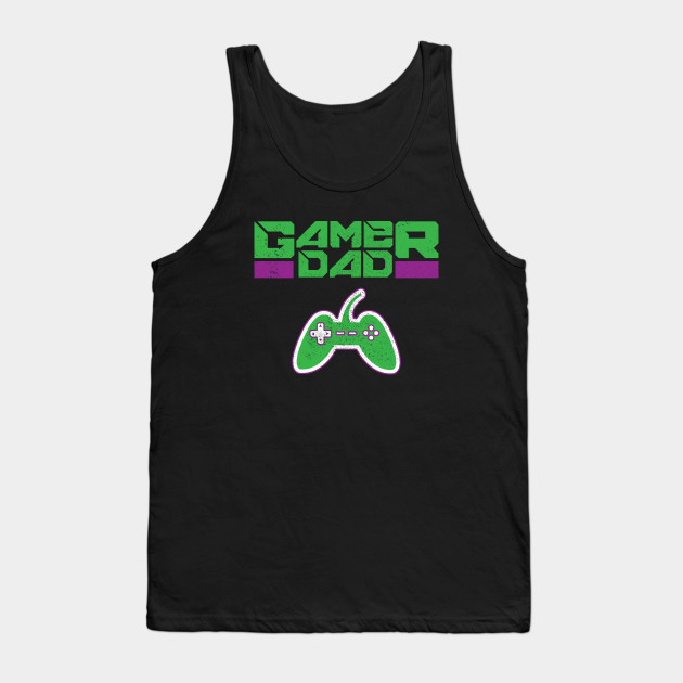 Gamer Dad Father's Day Gift Tank Top