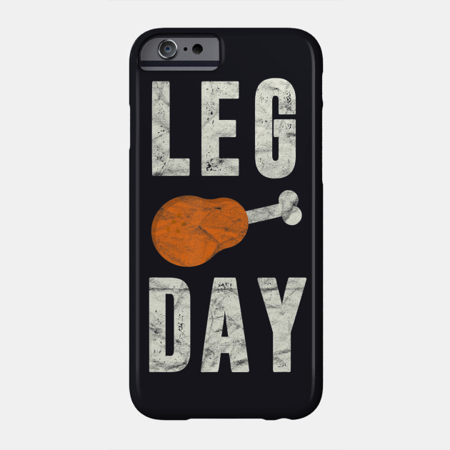 Fun Leg Day Thanksgiving S Pilgrim Costume Turkey Day T Phone Case