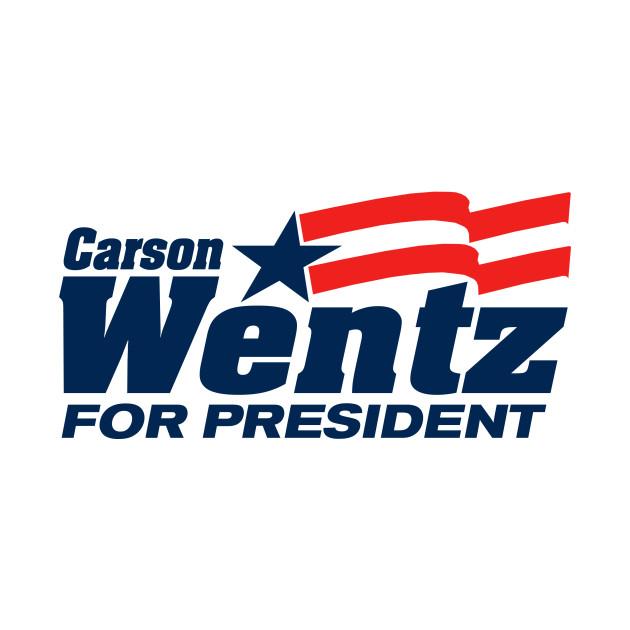 Wentz for Prez 4