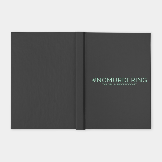 No Murdering - Aqua Ink