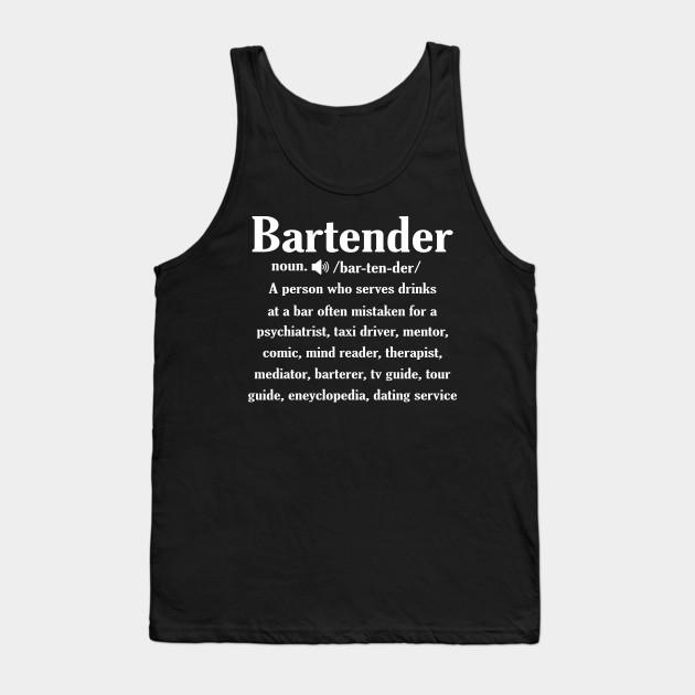 e3c70258 Noun Bartender Definition Shirt - Bartender - Tank Top | TeePublic
