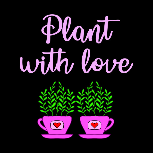 Plant with love. Crazy plant lady. Think green. Environmental protection. Environment. Cute home plants growing in pink cup pot with red hearts cartoon. Ecology. Nature lover