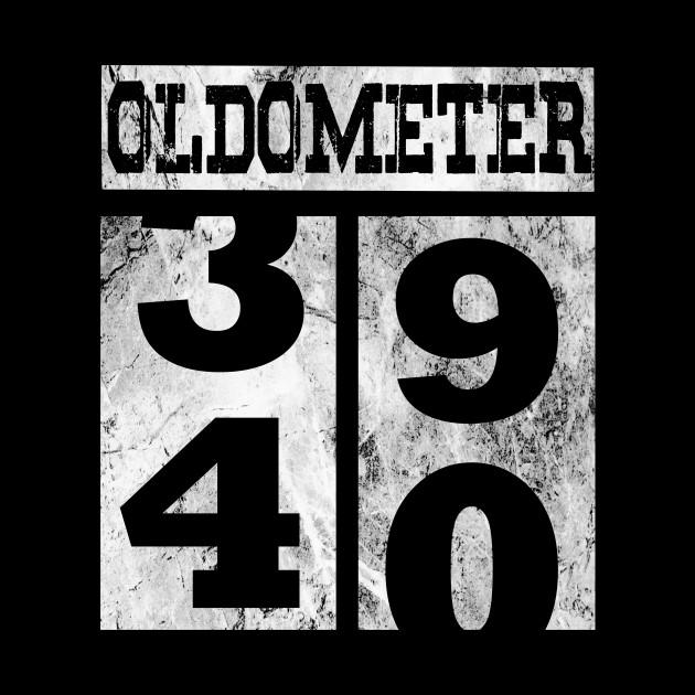 Funny Oldometer 40 Years Shirt 40th Birthday Gift Men Women