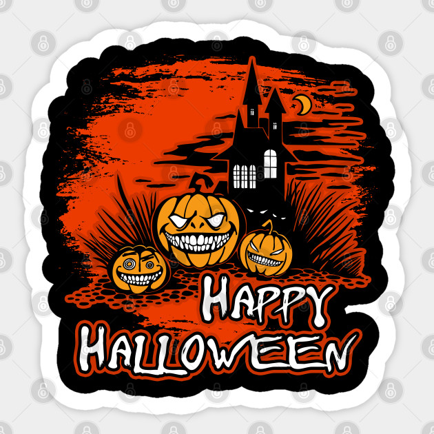 Happy Halloween Haunted House And Pumpkins Halloween Sticker Teepublic