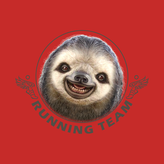 Sloth running team sloth t shirt teepublic