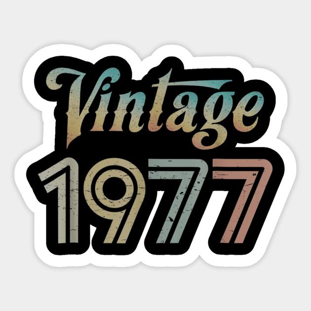 Vintage 1977 Best Year 1977 Original Genuine Classic - Vintage ...