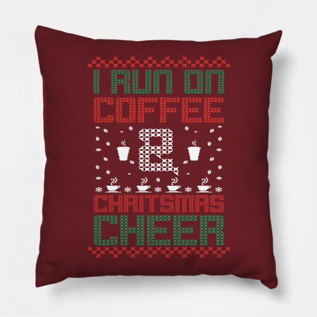 i run on coffee Christmas Cheer