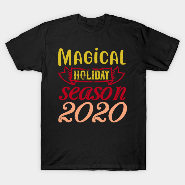 Magical Holiday Season 2020 T-Shirt