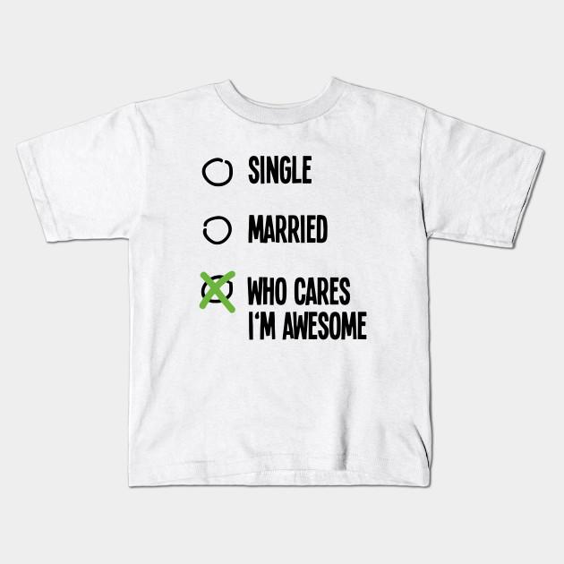 e219753e5 Who Cares I'm Awesome - Funny Saying - Kids T-Shirt | TeePublic