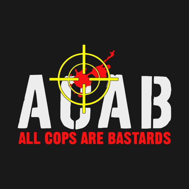 Cops Are Bastards