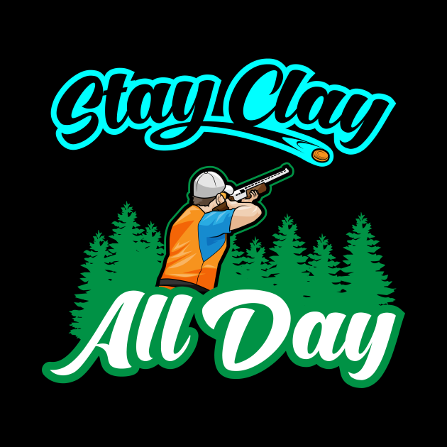 Stay Clay All Day Skeet Shooting Pigeon Shooter
