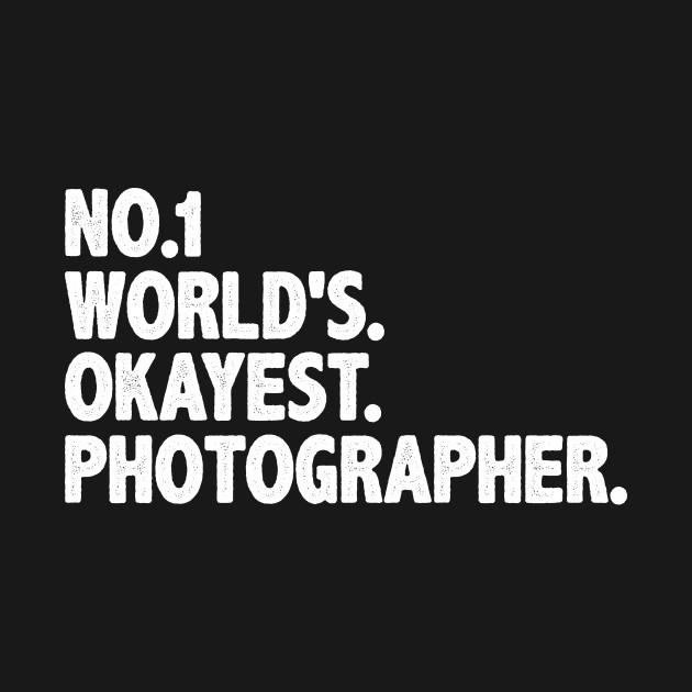 Photographer shirt Best Photography gift idea