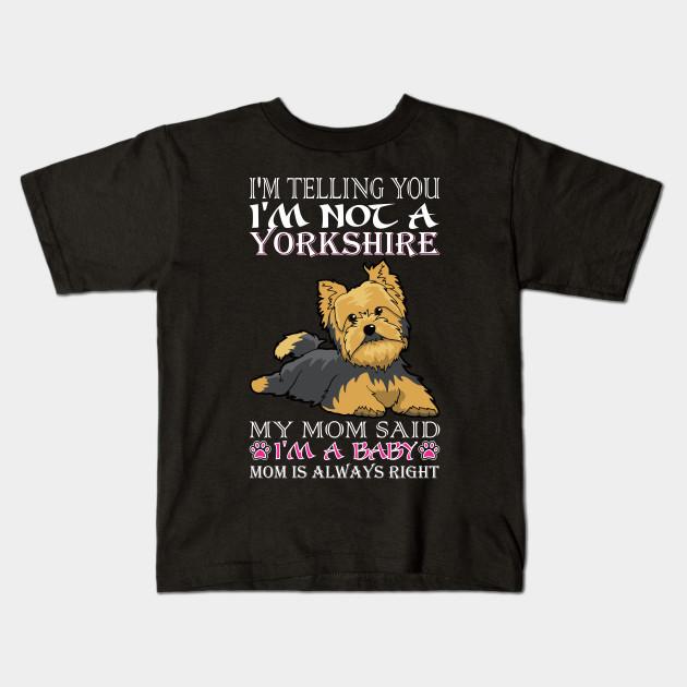 da9165c97277 Im Telling You Im Not Yorkshire My Mom Said Baby - Im Telling You Im ...