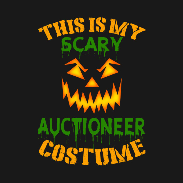 This Is My Scary Auctioneer Costume