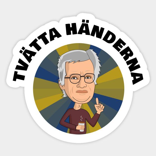 Anders Tegnell Tvatta Handerna Anders Tegnell Sticker Teepublic
