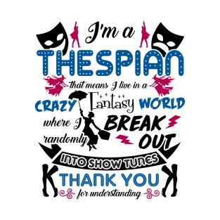 Thespian Funny Definition T-Shirt