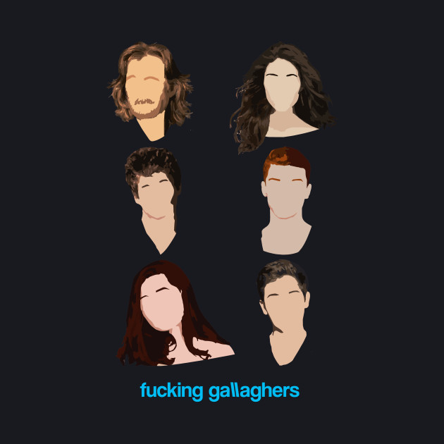 Fucking Gallaghers
