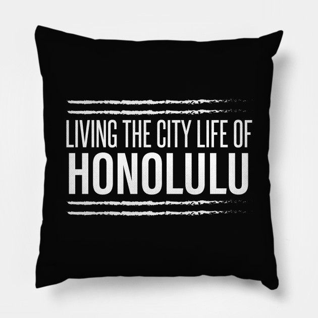 Honolulu, Hawaii - HI Living the City Life