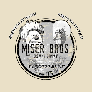 Miser Bros. Brewing Company t-shirts