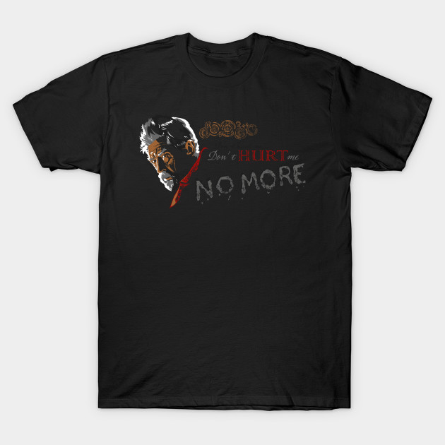 Dont Hurt Me No More Doctor Who T Shirt Teepublic