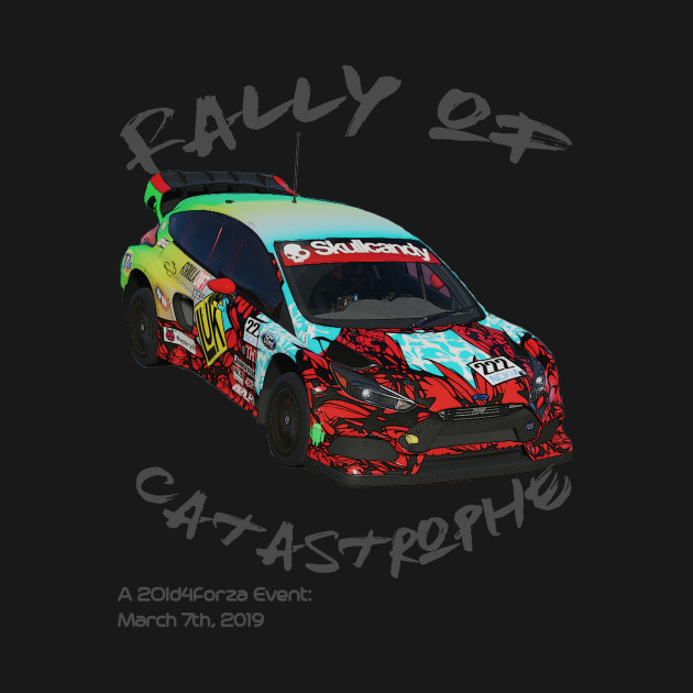 Rally of Catastrophe - A 2Old4Forza Race