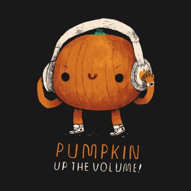 pumpkin up the volume
