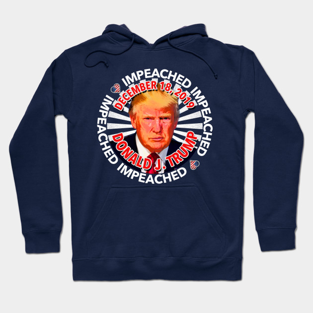 IMPEACHED! (for dark shirts) Hoodie