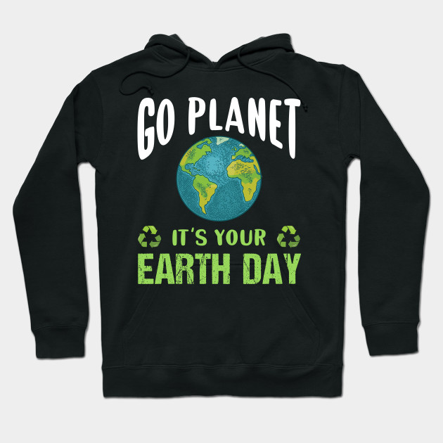 Recycle Go Green Earth Day Graphic Hoody