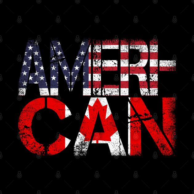 American Canadian Flag  America Canada Patriotic