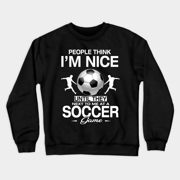 Soccer T-Shirt Funny Quotes Humor Sayings Sports Gift