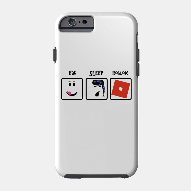 Eat Sleep Roblox Repeart Roblox Game Phone Case Teepublic