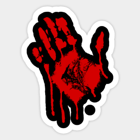 Bloody Hand Stickers | TeePublic