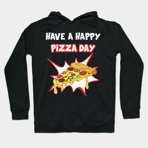 national pizza day Hoodie