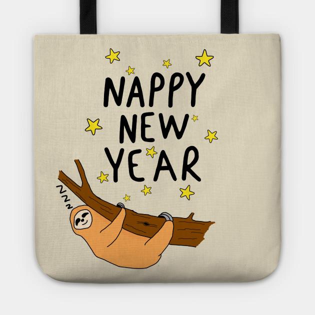 Nappy New year - Sloth - Tote   TeePublic