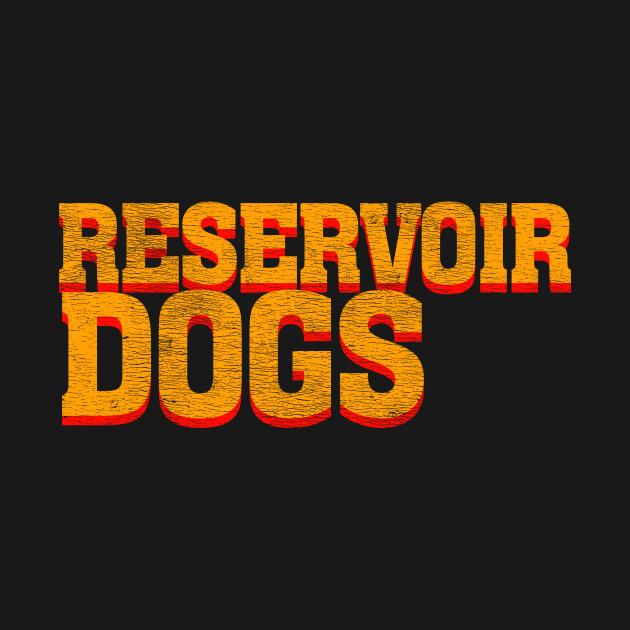 """PULP DOGS (""""Reservoir Dogs"""" a la """"Pulp Fiction"""")"""