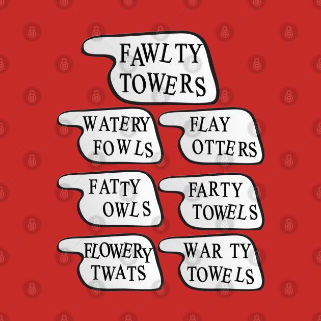 Watery Fowls, Flay Otters, Fatty Owls, Farty Towels, Warty Towels