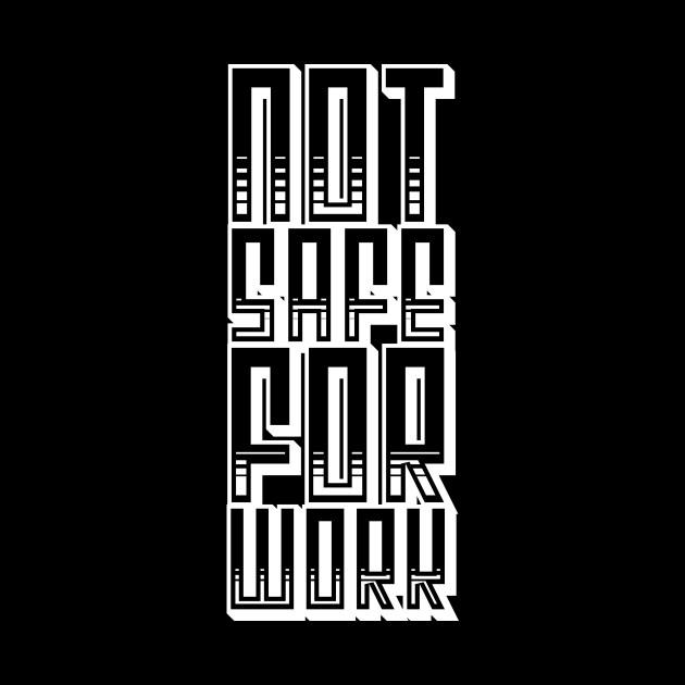 Not Safe For Work (v1)