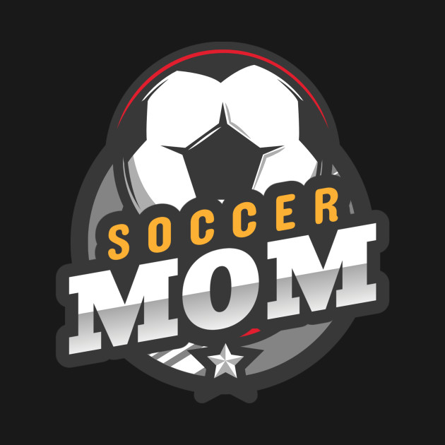 Soccer Mom Soccer Sports Family Design