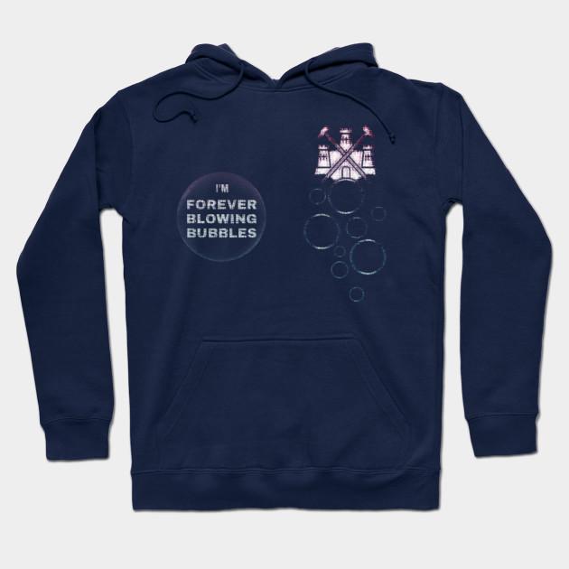 I/'m Forever Blowing Bubbles West Ham Sweatshirt