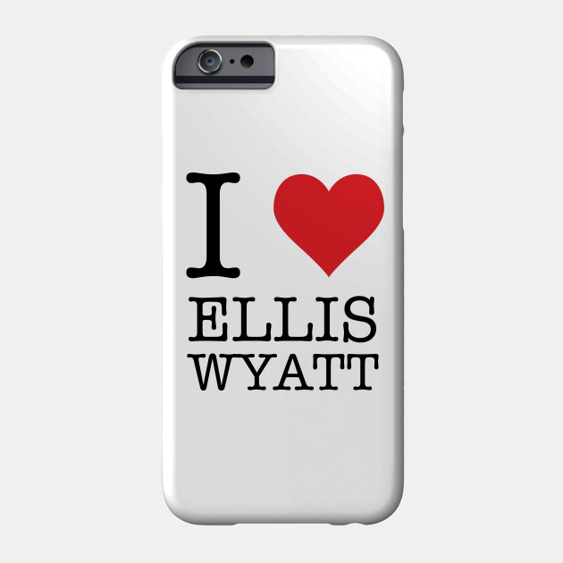 I Heart Ellis Wyatt