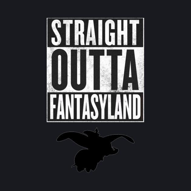Straight Outta Fantasyland