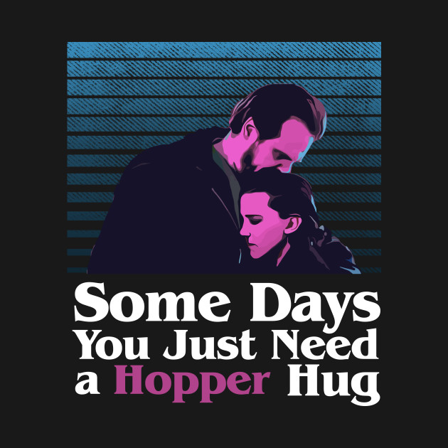 Some days you just Need a Hopper Hug