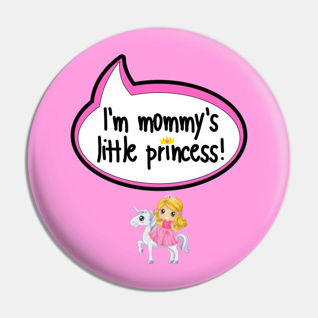I'm Mommy's Little Princess - Baby Shower Gift